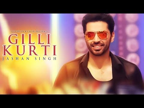 Jashan Singh : Gilli Kurti (Full Song) Jonita Doda   Jaidev Kumar   T-Series Apnapunjab