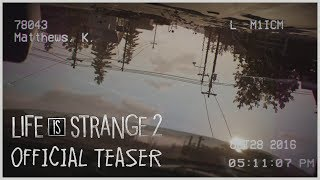 Download Life is Strange 2 - Official Teaser Mp3 and Videos