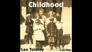 Childhood by Leo TOLSTOY (FULL Audiobook)