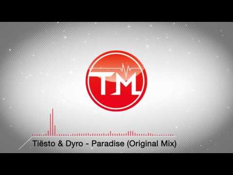 Tiësto & Dyro - Paradise (Original Mix)