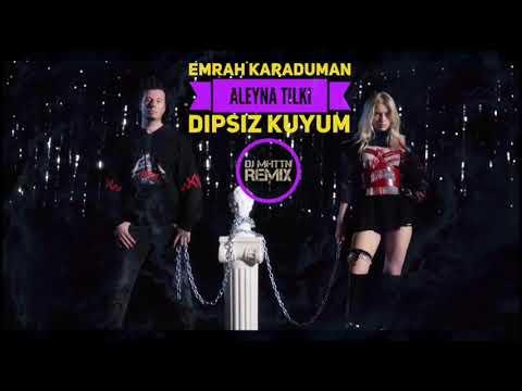 Emrah Karaduman feat. Aleyna Tilki - Dipsiz Kuyum ( DJ MHTTN Moombahton Remix )