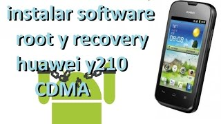 software,root y recovery huawei y210