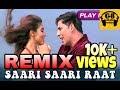Saari Saari Raat (Dj Remix) - Khiladi 786 - (Himesh Reshmiya) - Dj Remix By Gb Muzik Records
