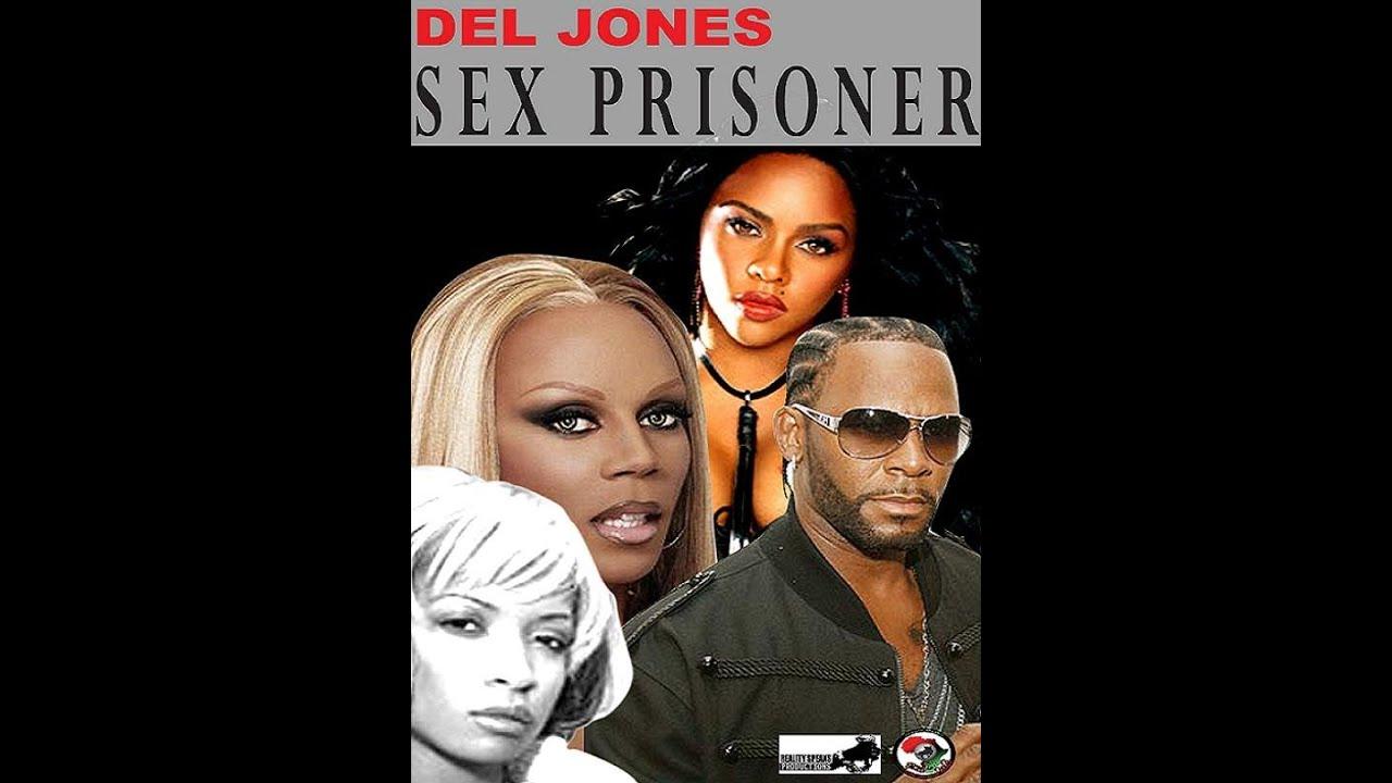 Del Jones, WC - Sex Prisoners - part 9