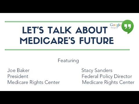 Let's Talk About Medicare's Future: Special Discussion for M