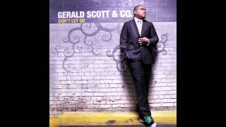 "Gerald Scott & Co. ""GLAD ABOUT IT"" **Album Version**"