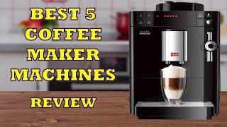 Best 5 Coffee Maker Machines - Review [2018]   Espresso Cappuccino Latte Coffee Machines