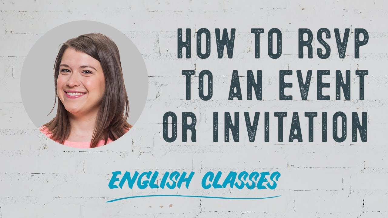 to respond to an invitation in english