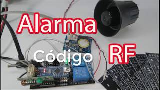como hacer una alarma  controlada por RF y arduino | how to make an alarm controlled by RF(2-código)