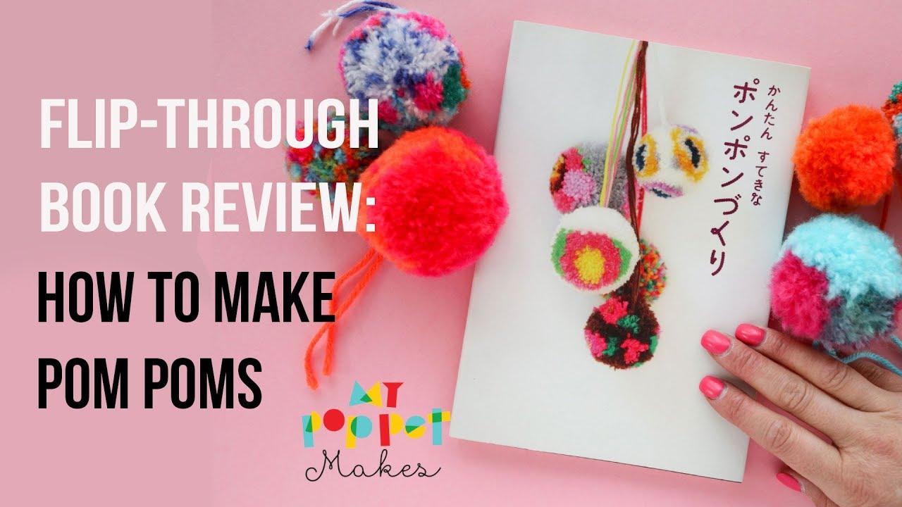 Craft Book Flip Through How To Make Pom Poms Japanese Book Youtube