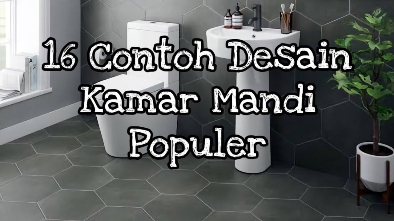 16 Contoh Desain Kamar Mandi Minimalis Populer 2020 Youtube