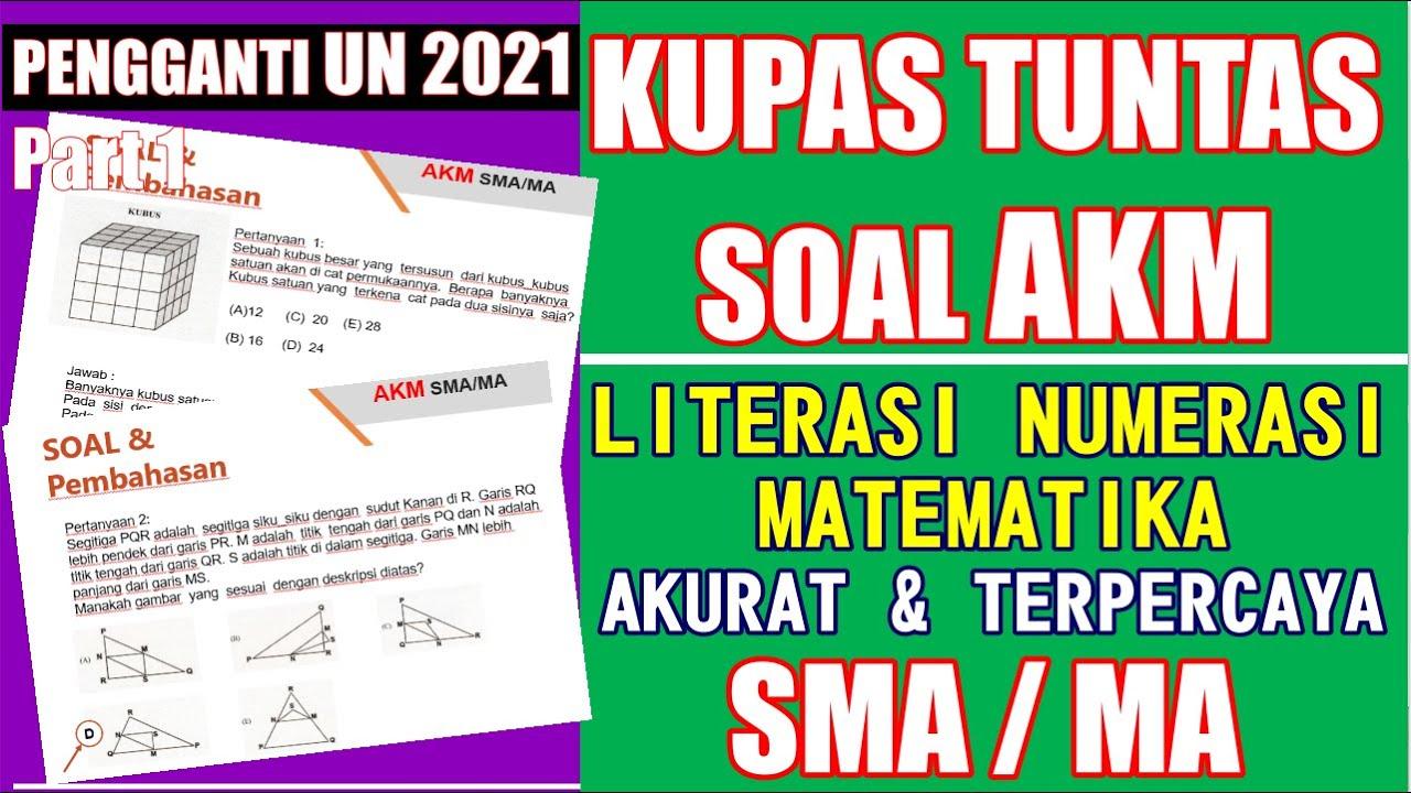 Soal Akm Sma Literasi Numerasi Matematika Part 1 Youtube