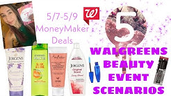 WALGREENS BEAUTY EVENT 5/7-5/9 |5 SCENARIOS FOR MONEYMAKER DEALS!