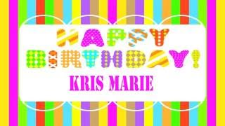 KrisMarie   Wishes & Mensajes6 - Happy Birthday