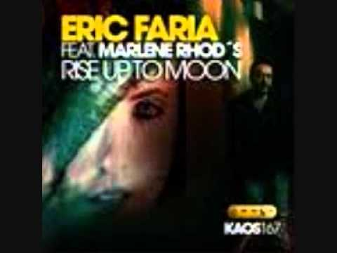 Eric Faria - Rise Up To Moon Ft. Marlene Rhod's (Original Mix)