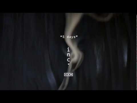 Клип inc - 5 days