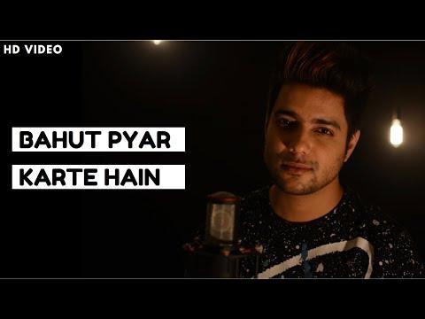 Siddharth Slathia - 'Bahut Pyar Karte Hain' Unplugged Cover