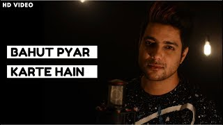 Download Bahut Pyar Karte Hain Tumko Sanam - Unplugged MP3 song and Music Video
