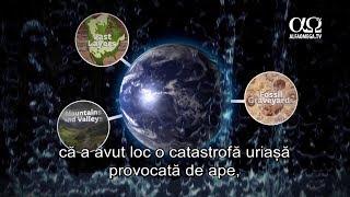 E adevărat 19 - Potopul global - fapt sau ficțiune?