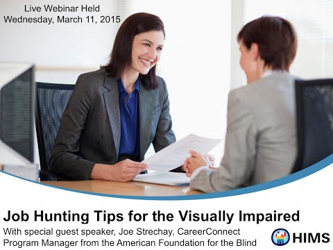 Webinar: Job Hunting Tips For The Visually Impaired