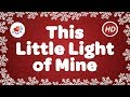This Little Light of Mine I'm Gonna Let it Shine  | Gospel | Children Love to Sing