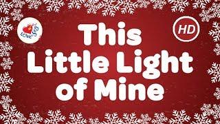 This Little Light of Mine I'm Gonna Let it Shine  | Gospel | Children Love to Sing