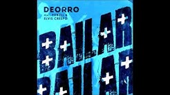 Bailar (Pitbull Remix) - Deorro ft. Pitbull & Elvis Crespo