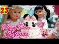 23 ulang tahun belinda boneka walking doll cantik lucu 7l belinda pa mp3