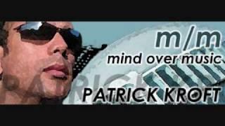 DJ Patrick Kroft: Timeless Mix