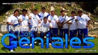 Pumita Andy y Los Geniales: Flor de Retama - El dia que te Fuiste