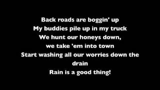 Luke Bryan - Rain Is a Good Thing (lyrics)