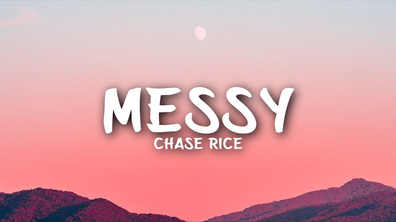 Download Chase Rice - Messy (Lyrics)