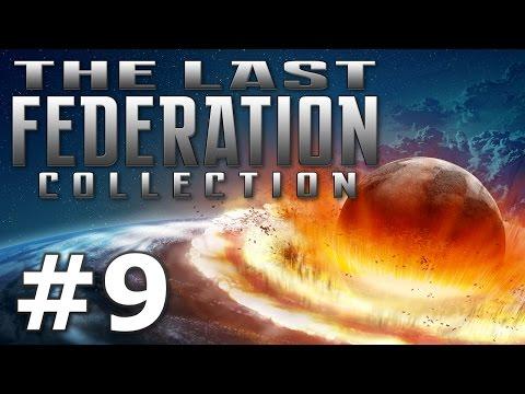 The Last Federation - Vive la Résistance! (Part 9)