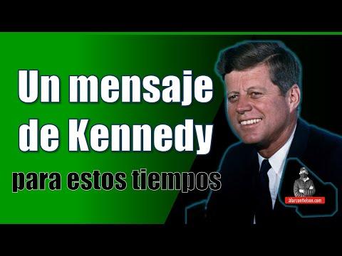 Un mensaje de Kennedy relevante para nuestros días