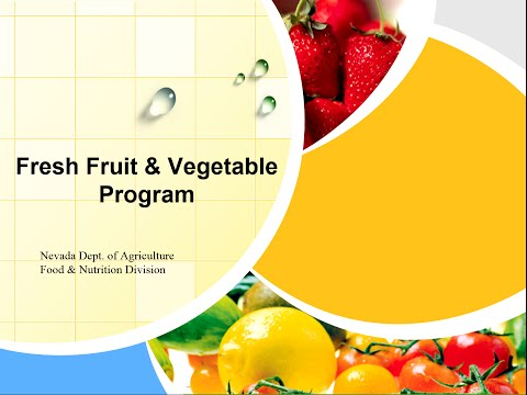Nevada Department of Agriculture Fresh Fruit and Vegetable Program Webinar 10.10.2014