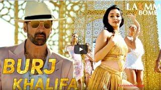 Burjkhalifa    Laxmmi Bomb song    Akshay Kumar    Full Song    world king