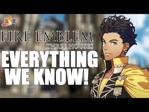 Fire Emblem: Three Houses - Everything We Know!
