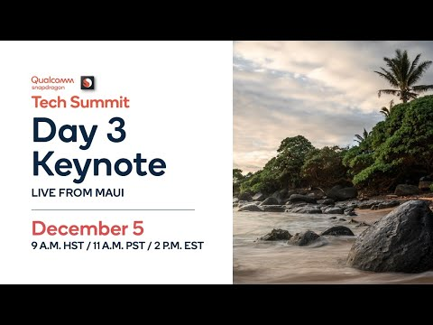 2019 Qualcomm SnapdragonTech Summit Livestream - Day 3