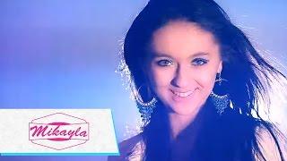 MIKAYLA - Zrozumialam (Official Video)
