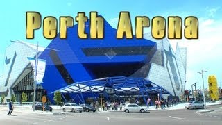The Perth Arena - A guided tour