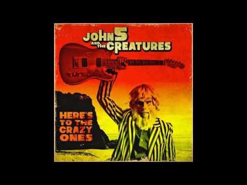 John 5 - Here's To The Crazy Ones (Audio)