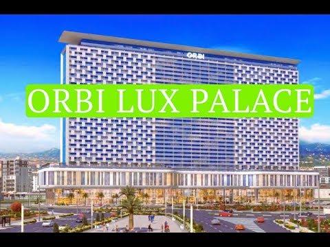 Новый проект в Батуми ORBI LUX PALACE. Немного про Orbi City