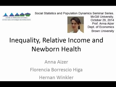 Anna Aizer: Inequality, relative income and health at birth