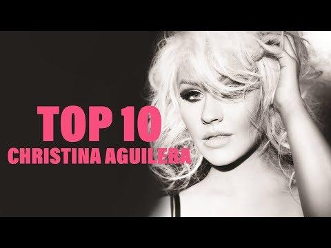 TOP 10 Songs - Christina Aguilera