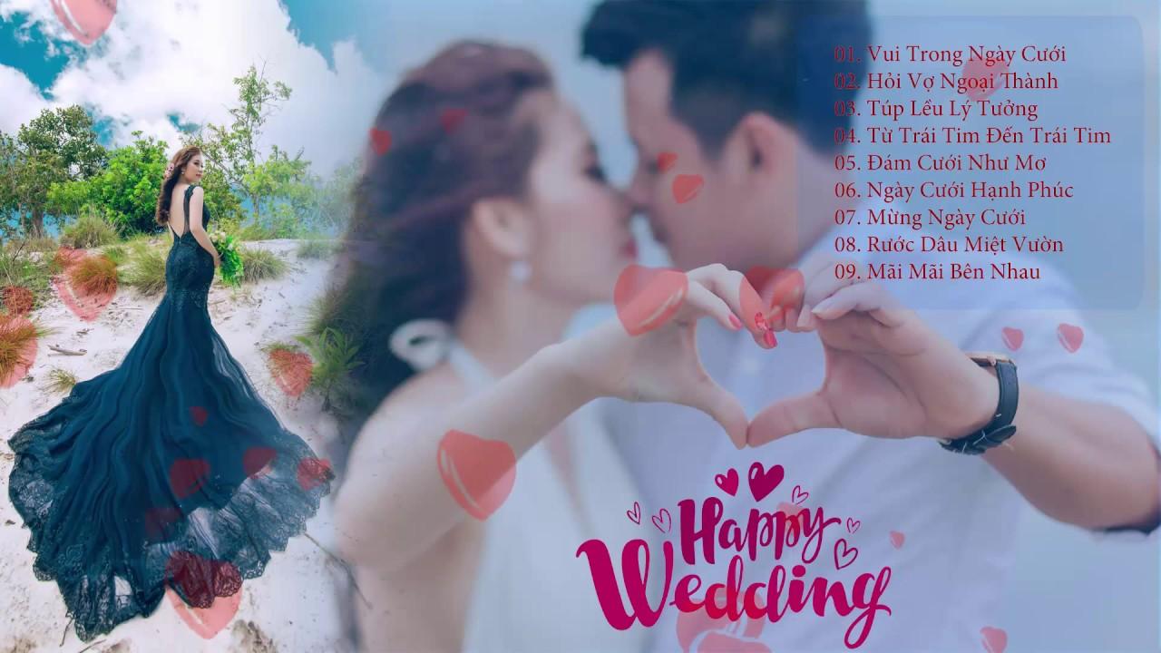 Nhạc đám cưới - Liên khúc nhạc hay nhất cho ngày hạnh phúc!