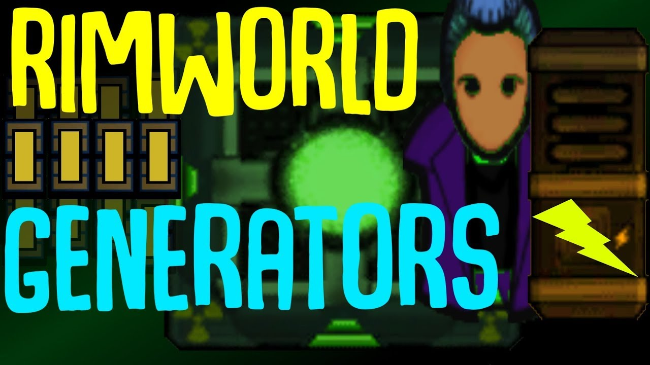 Backup Generators! Rimworld Mod Showcase by BaRKy