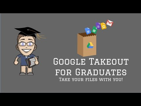 Google Takeout for 2017 Grads