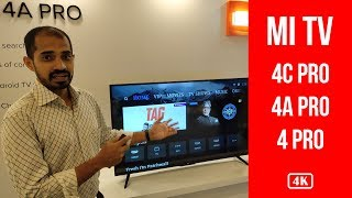 Mi TV - 4C PRO, 4A PROand 4 PRO - India Price, Features, Specifications