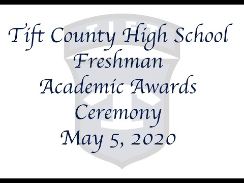 2020 Tift County High School Freshman Academic Awards Ceremony