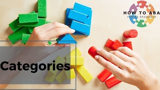 Teaching Categories with ABA